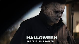 Halloween (2018) - Unofficial Teaser Trailer