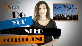 Do you really need to go to college?