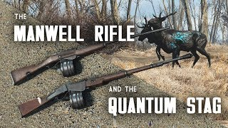 The Manwell Rifle Set and the Quantum Stag - Creation Club for Fallout 4