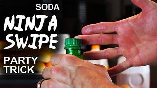"""Soda Bottle Blaster! - """"Soda Ninja Swipe"""""""