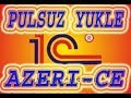 1C 7.7 PULSUZ YUKLE AZERI DILINDE (ISTIF...mp3
