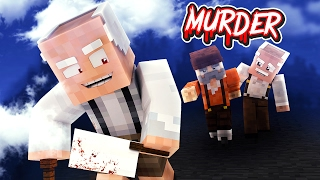 KILLER OPA TÖTET MICH!!   Minecraft Murder