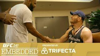 UFC 241 Embedded: Vlog Series - Episode 4
