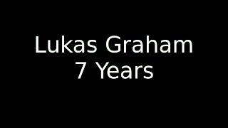 7 Years Old Lukas Graham   LyricOFFICIAL