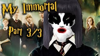 Storytime | My Immortal (3/3)