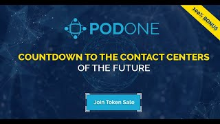 PR: PodOne Adds Veteran Industry Insider to Team and Launches ICO to Revolutionize the Contact Cente