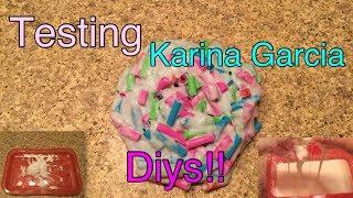 Testing Karina Garcia Slimes And Diys!!