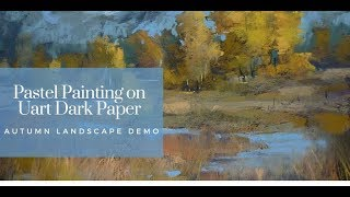 Pastel Painting Demo and Review of  Uart Dark