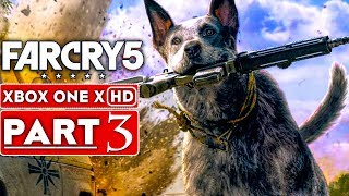 FAR CRY 5 Gameplay Walkthrough Part 3 [1080p HD Xbox One X] - No Commentary