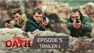 The Oath | Episode 5 -Trailer 1