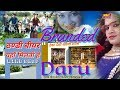 Branded Daru official video  कुण�...mp3