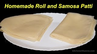 Homemade Samosa and Spring Roll Sheets - Manda Patti - Roll and Samosa Patti Special Ramadan Recipe