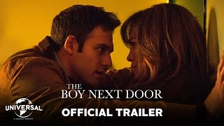 The Boy Next Door - Official Trailer (HD)