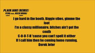 A$AP Ferg - Plain Jane ft. Nicki Minaj (Lyrics) [REMIX]