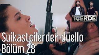 İçerde 28. Bölüm - Suikastçilerden Nefes Kesen Düello