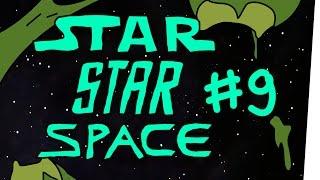 StarStarSpace #9 - Im Weltraum hört dich niemand schreien
