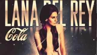 Lana Del Rey - Cola