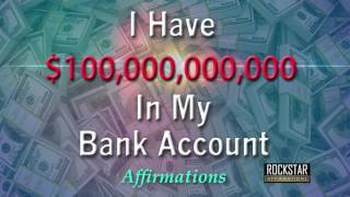 I Have 100 Billion Dollars in My Bank Account - Super-Charged Affirmations