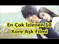 En Çok İzlenen 10 Kore Aşk Filmimp3