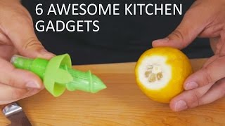 6 Awesome Kitchen Gadgets