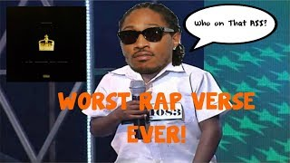 THE WORST RAP VERSE YOU WILL EVER HEAR