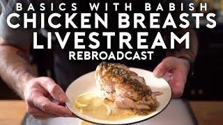 Livestream #4 | Chicken Breasts