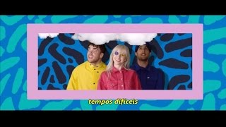 Paramore - Hard Times (Tradução/Legendado)