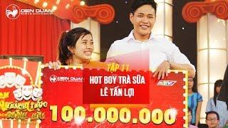 Thách thức danh hài 3   tập 11: cười chảy nước mắt với tiết mục của hot boy trà sữa Lê Tấn Lợi  full