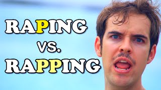 Raping VS. Rapping