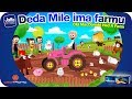 Deda Mile ima farmu | Old MacDonald had ...mp3