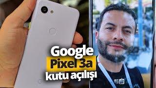Uygun fiyatlı Google Pixel 3a kutudan çıkıyor!