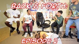 BACK & FORTH EPISODE 2: WHICH CARTOONS ARE CONSIDERED THE GOAT?!