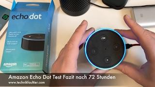 Amazon Echo Dot Test Fazit nach 72 Stunden