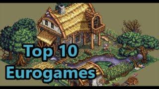 Top Ten Eurogames