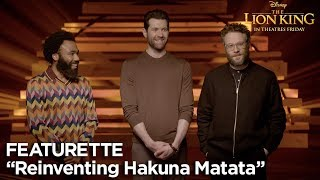 """Reinventing Hakuna Matata"" Featurette   The Lion King"