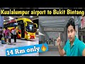 How to go Kualalumpur Airport to Bukit B...mp3