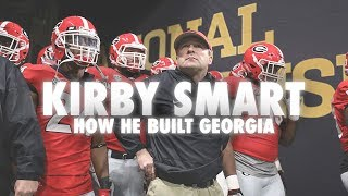 How Kirby Smart Built Georgia
