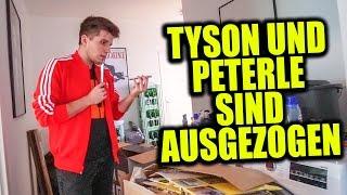 TYSON UND PETERLE SIND AUSGEZOGEN