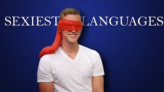 Sexiest Languages: Men Respond