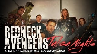 """REDNECK AVENGERS: TULSA NIGHTS"" — A Bad Lip Reading of Marvel"