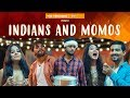 Indians And Momos | Ft. Aashqeen | The T...mp3