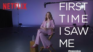 First Time I Saw Me: Trans Voices   Jamie Clayton   Netflix + GLAAD