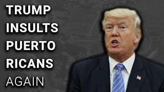 Trump to Puerto Ricans: Hurricane Wasn