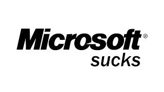 Microsoft Sucks