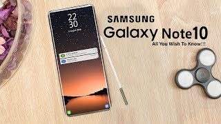 Samsung Galaxy Note 10: Release Date, Price, Features & Other Leaks That We Know So Far!!!