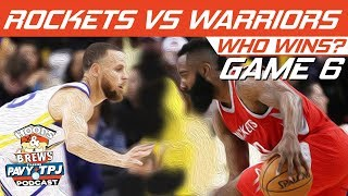 Houston Rockets vs GS Warriors | Game 6 | Who will win ? | Hoops N Brews