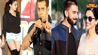Sara Ali Khan Irks Salman Khan | Ranveer Singh Wants To Stay As Close To Deepika