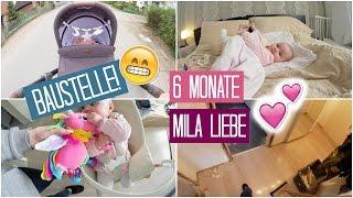 FAMILYVLOG ❘ Mila ist 6 Monate alt & Baustelle in der Wohnung  ❘ MsLavender