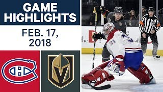 NHL Game Highlights | Canadiens vs. Golden Knights - Feb. 17, 2018