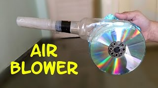 How to Make a Powerful Air Blower using CD and Bottle - Easy Way